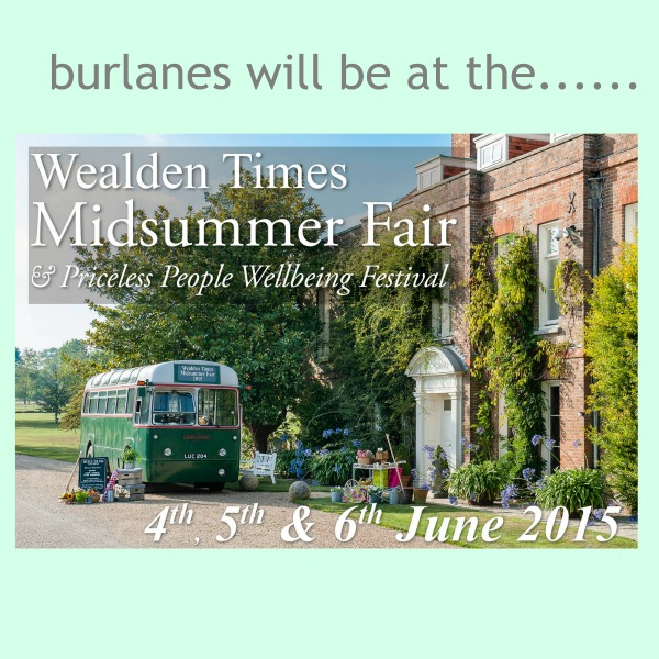 Burlanes will be at the Wealden Times Midsummer Fair